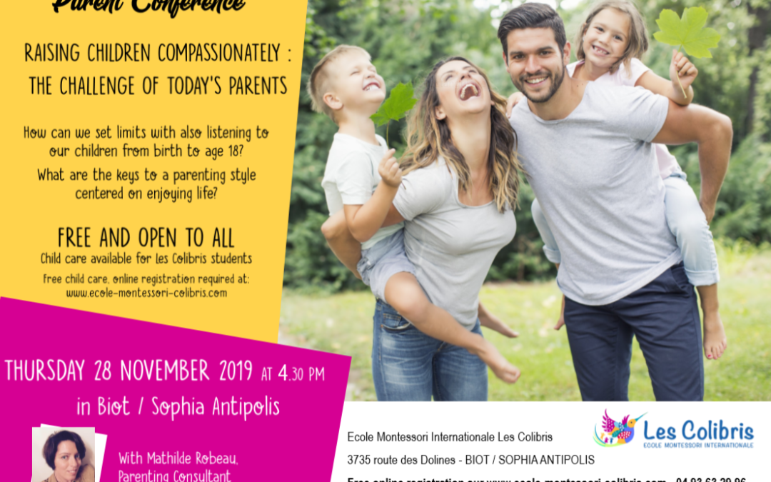 Parents conference : Raising children compassionately, the challenge of today's parents