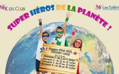 Vacances scolaires d'été LE KIDS CLUB EN MODE SUPER HEROS DE LA PLANETE