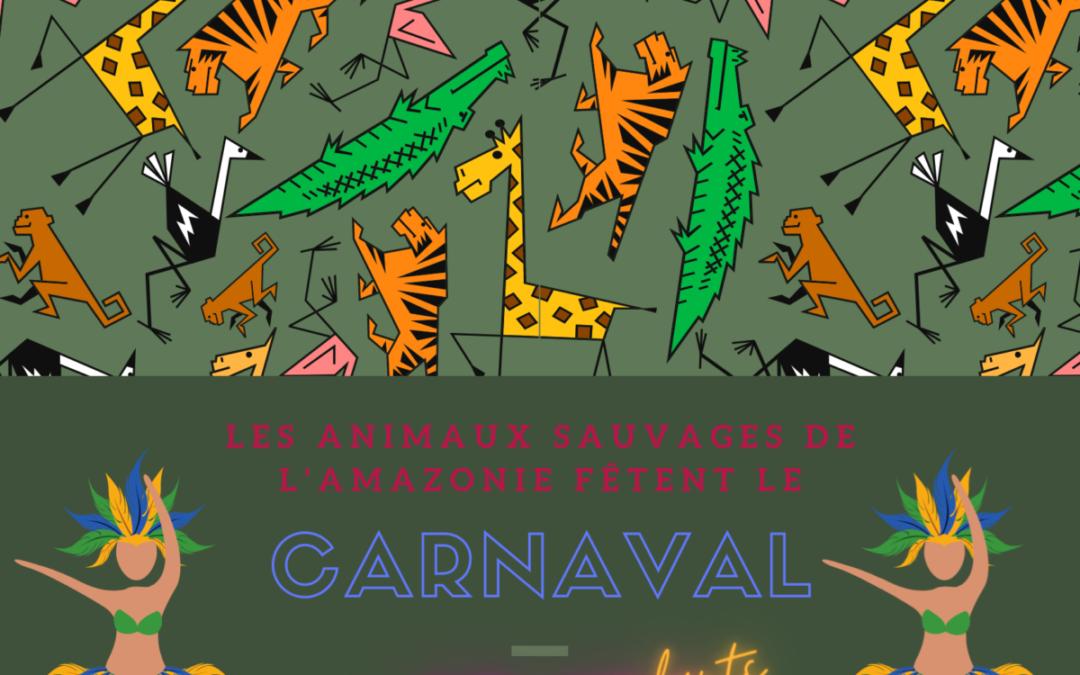 Les animaux sauvages préparent le carnaval